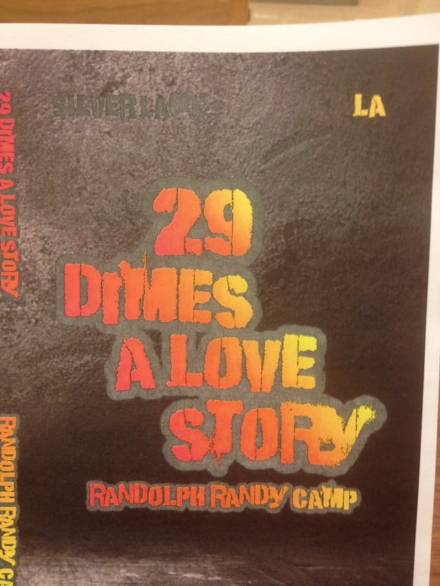 Randolph Randy Camp's provocative, coming-of-age novel '29 Dimes: A Love Story'